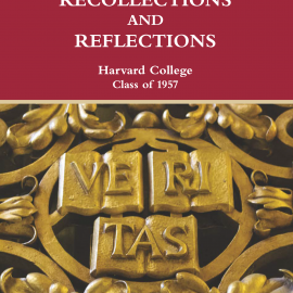 Recollections and Reflections, A Book of Essays for the 60th Reunion