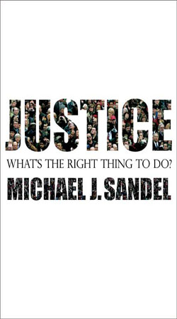 Justice: What?s the Right Thing to Do?