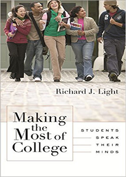 Making the Most of College: Students Speak Their Minds